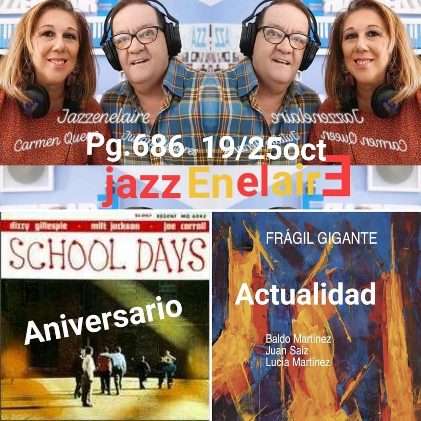 Jazzenelaire prog.nº686 STANDARS SEMANAL.-One O'Clock Jump.-JAZZANIVERSARIO.-Dizzy Gillespie -School Days.-JAZZACTUALIDA