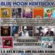 163- Blue Moon Kentucky (23 Diciembre 2018)