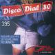 Disco Dial 80 Edición 395 (Primera parte)
