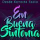 En Buena Sintonía 6º Programa desde Konecta Radio