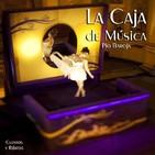 """""""La Caja de Música"""" de Pío Baroja"""