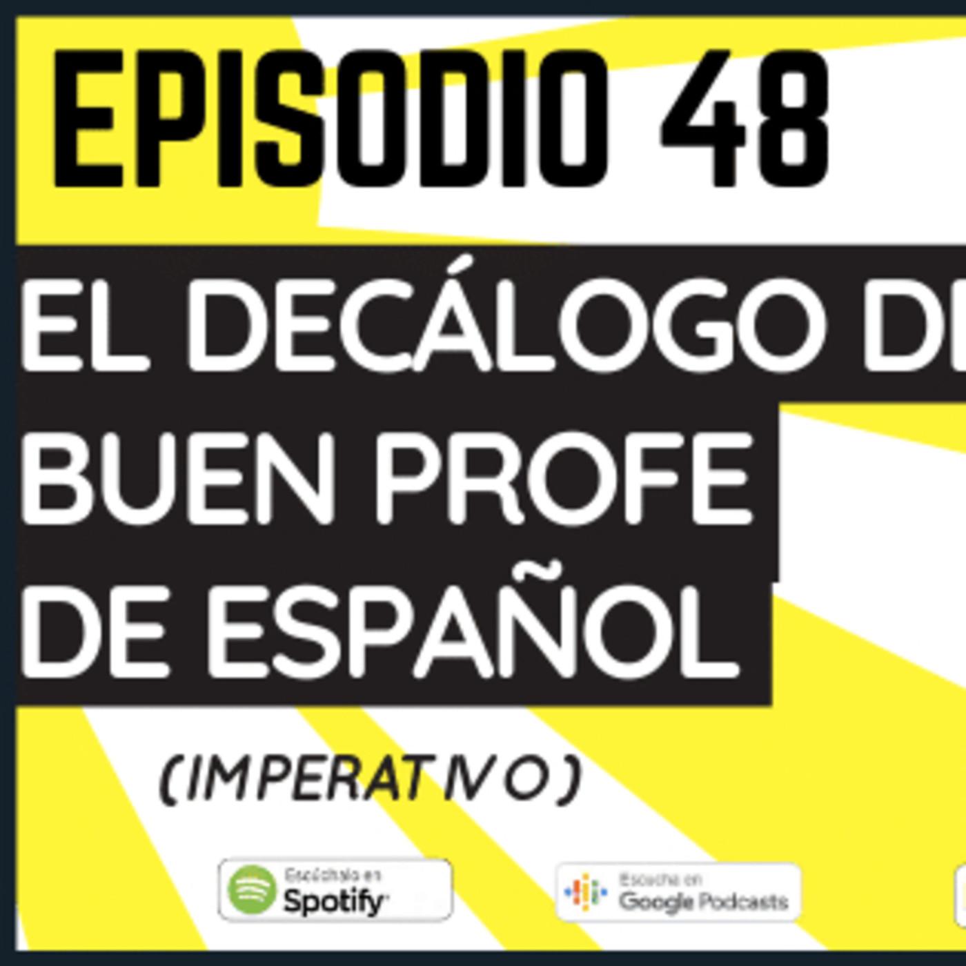 48. Decálogo del buen profe de español - Practica el imperativo