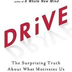 (2 de 5) Audiolibro Drive: La sorprendente verdad sobre lo que nos motiva por Daniel H. Pink