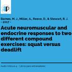 Respuestas neuromusculares y endocrinas agudas : sentadilla vs peso muerto - AudioArticulo4
