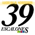 Luces en el Horizonte 39 Escalones Films con Carlos Guerrero