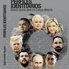 Perfiles identitarios: Nuevos líderes para una Europa diferente