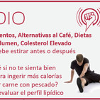 Episodio 153: Estiramientos, Alternativas al Café, Combinación de alimentos, Fase de Volumen, Colesterol Elevado