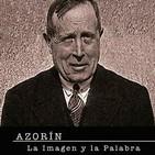Azorín. La imagen y la palabra (Documental)