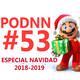 PodNN53 NextN- Especial Navidad 2018 - Año nuevo 2019