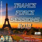 Trance Force Sessions EP 012
