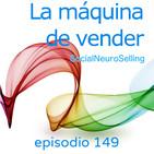 149. Todo lo que tienes que saber del Social Selling. 2ª parte.