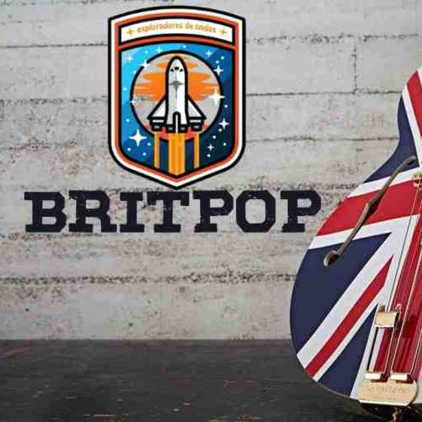 Exploradores de ondas #11 Britpop