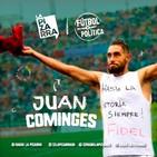 Fútbol y Política - Juan Cominges y un gol para Fidel Castro - Radio La Pizarra - 13 jul 19