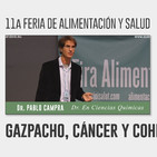 GAZPACHO, CÁNCER Y COHERENCIA - Dr. Pablo Campra ( 11a Feria de Alimentación y Salud )