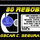 80 Rebobinados - Canciones pop de Bandas Sonoras de las películas más entrañables de los 80