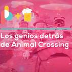Los genios detrás de Animal Crossing | Pixelbits con Cerveza