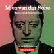 Mies van der Rohe - Audiobiografía