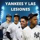 La lluvia de lesiones no termina para los Yankees de Nueva York