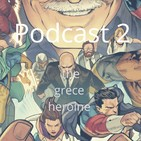 "Podcast 2. ""Interview to the greece heroine"""
