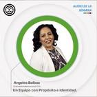 Sen Audio de la Semana Un Equipo con Propósito e Identidad por Ángeles Balboa