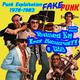 BUSCA EN LA BASURA!! RadioShow # 128. FAKEPUNK (Punk Exploitation 1978-1983). Emisión del 25/07/2018. (Fin Temp. # 05).
