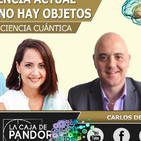 Para la Neurociencia Actual, fuera del Cerebro no hay Objetos con Carlos Delfino, Yolanda Soria