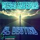 Fuerzas Extrañas - El Destino
