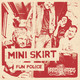 "7"" by Mini Skirt"