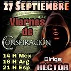 """""""VIERNES DE CONSPIRACIÓN"""" VDC Con Héctor 27/09/19"""