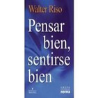 Pensar Bien Sentirse Bien – Walter Riso 2-2