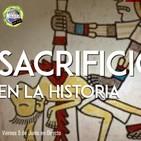 Misterios on air T4x40: Sacrificios en la Historia