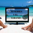 LC 3x38 Season finale: Series que nos han marcado y recomendaciones para el verano