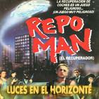 Luces en el Horizonte: REPO MAN (El recuperador)