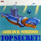 Luces en el Horizonte 8X14: TOP SECRET