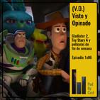 (V.O.) VISTO Y OPINADO: Gladiator 2, Toy Story 4 y películas de fin de semana 1X06