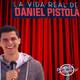 Daniel Pistola - La Vida Real de Daniel Pistola