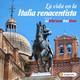 El Abrazo del Oso - La vida en la Italia renacentista