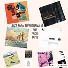 19-11-19 Jazz para ti (Programa 53)