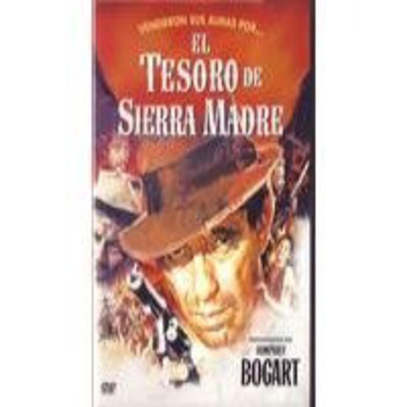 El Tesoro de SIerra Madre (1948). CINE EN B&N