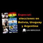 Especial: elecciones en Bolivia, Uruguay y Argentina
