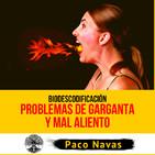Biodescodificación PROBLEMAS de GARGANTA y MAL ALIENTO