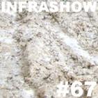 Infrashow #67
