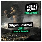 Fan Service: Sitges con Nuria Franco