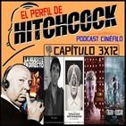 El Perfil de Hitchcock 3x12: Terrormolins, Neon Demon, Train to Busan, Entrevista a Santiago Estruch y Muerte en directo
