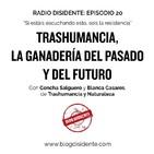 Episodio 20 - Trashumancia, la ganadería del pasado y del futuro