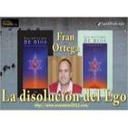CONFERENCIA - La Disolución del Ego, por Fran Ortega