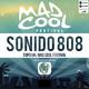Sonido 808 (Ep. 24): Especial Mad Cool Festival