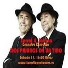 Serrat y Sabina - Dos pájaros de un tiro (Emisión 11/01/2014)