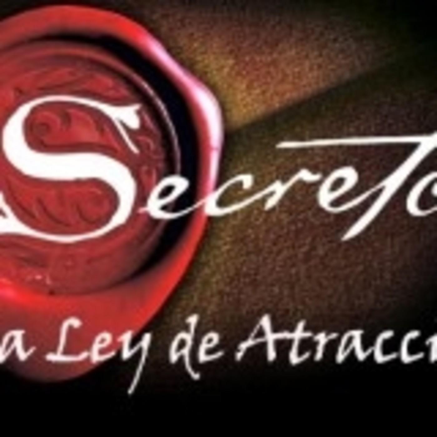 Felix Montelara en El Secreto (Lay Ley de Atracción)  Ep. 163 Potencial Millonario de Audio Dice Network