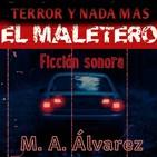 El Maletero (M. A. Álvarez) | Ficción sonora - Audiolibro
